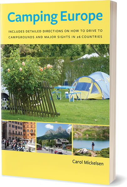 Camping Europe by Carol Mickelsen